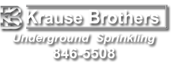 Krause Brothers Underground Sprinkling